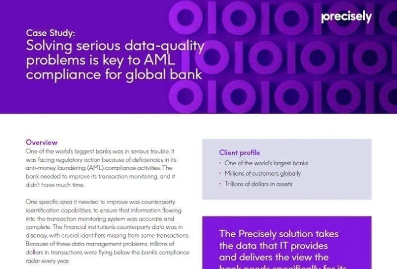 Solving serious data-quality problems is key to AML compliance for global bank