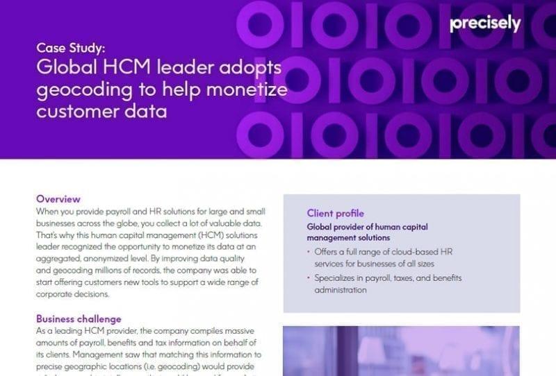 Global HCM leader adopts geocoding to help monetize customer data