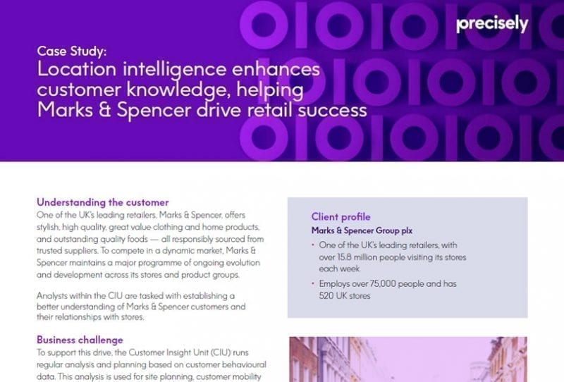 Location intelligence enhances customer knowledge, helping Marks & Spencer drive retail success