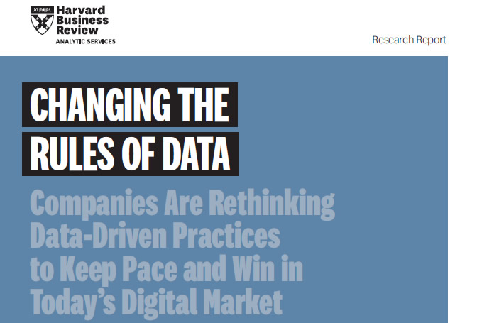 According to this research report by Harvard Business Review Analytic Services, companies are rethinking data-driven practices for today's digital market.