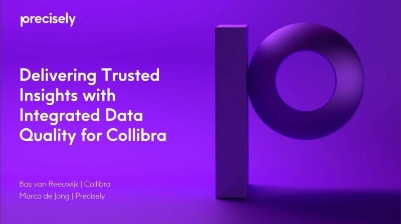 Delivering trusted insights with integrated data quality for Collibra