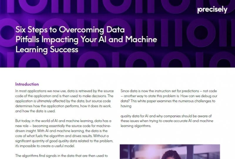 Six Steps to Overcoming Data Pitfalls Impacting Your AI and Machine Learning Success
