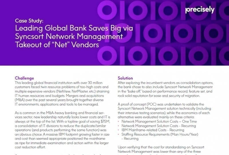 Global Bank Saves Big with Precisely Syncsort Network Management Case Study