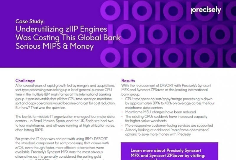 Global Bank Saves MIPS and Money with Precisely Syncsort MFX and ZPSaver Case Study
