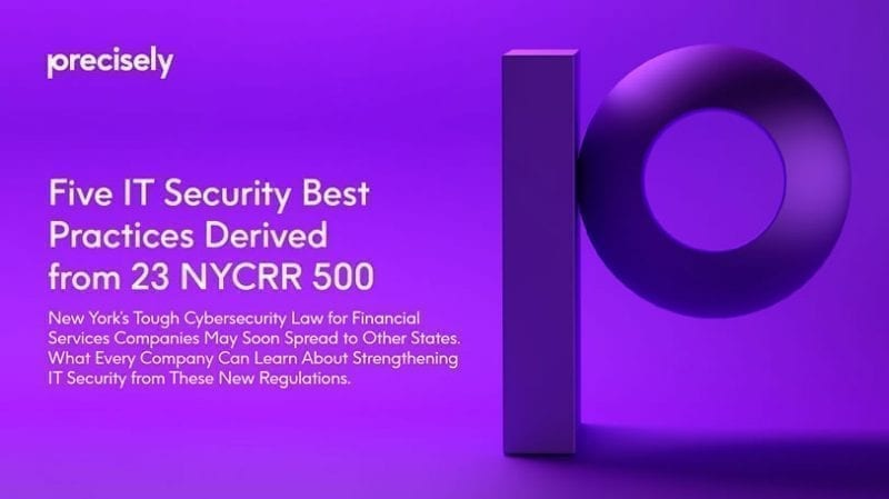 Five IT Security Best Practices Derived From 23 NYCRR-500