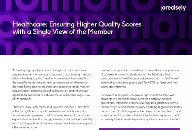 Healthcare Ensuring Higher Quality Scores with a Single View of the Member