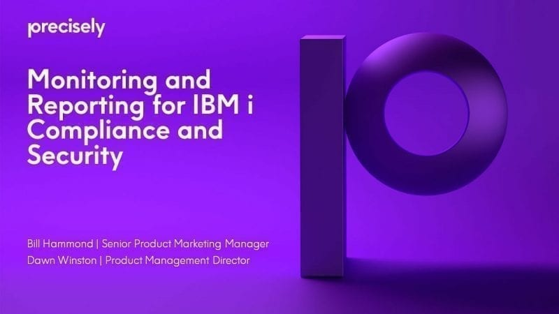 Monitoring and Reporting for IBM i Compliance and Security