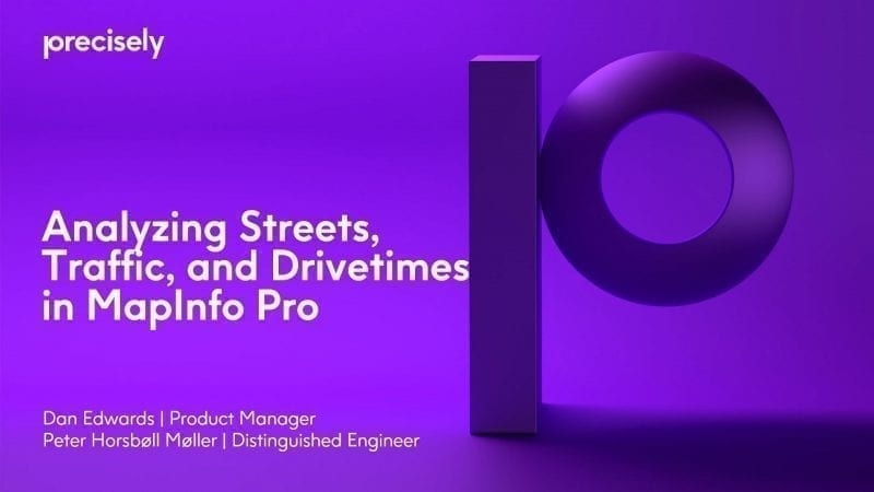 Analyzing Streets, Traffic, and Drivetimes in MapInfo Pro