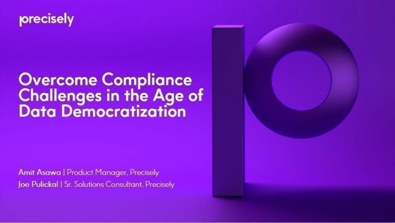 Overcome Compliance Challenges in the Age of Data Democratization