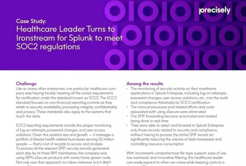 Healthcare Leader Turns to Ironstream for Splunk® to Meet SOC2 Regulations