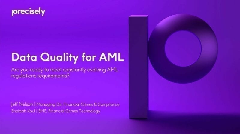 Data Quality for AML Webcast