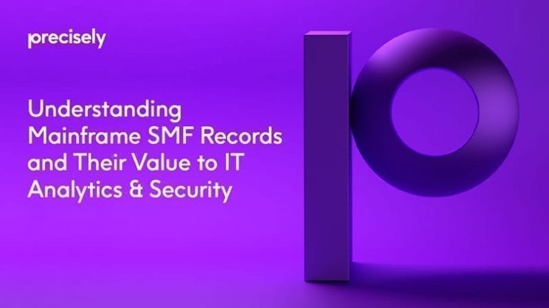 Understanding Mainframe SMF Records and Their Value to IT Analytics and Security