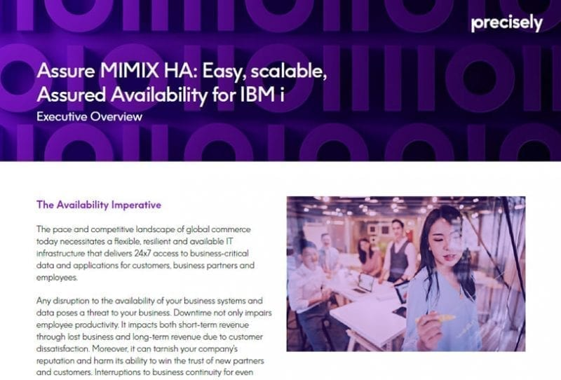 Assure MIMIX HA - Easy, Scalable Assured Availability for IBM i