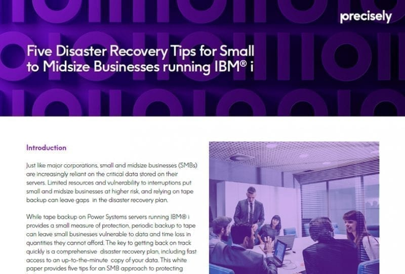 Five Disaster Recovery Tips for Small to Midsize Businesses Running IBM i