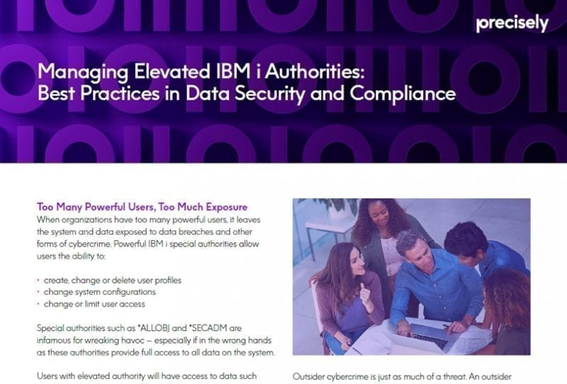 Managing Elevated IBM i Authorities: Best Practices in Data Security and Compliance