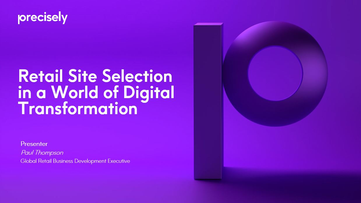 Retail Site Selection in a World of Digital Transformation