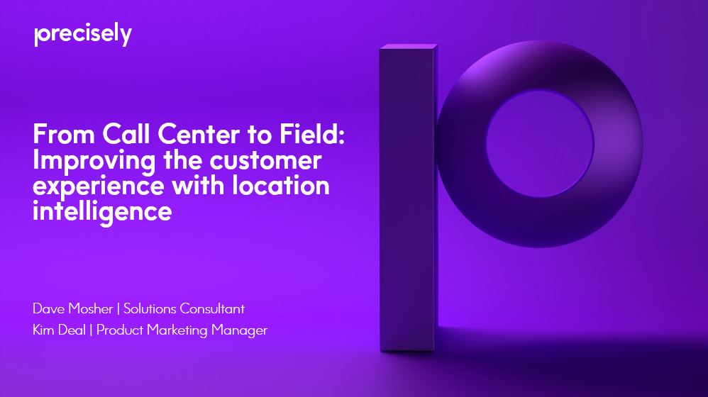 Improving the customer experience with location intellignce