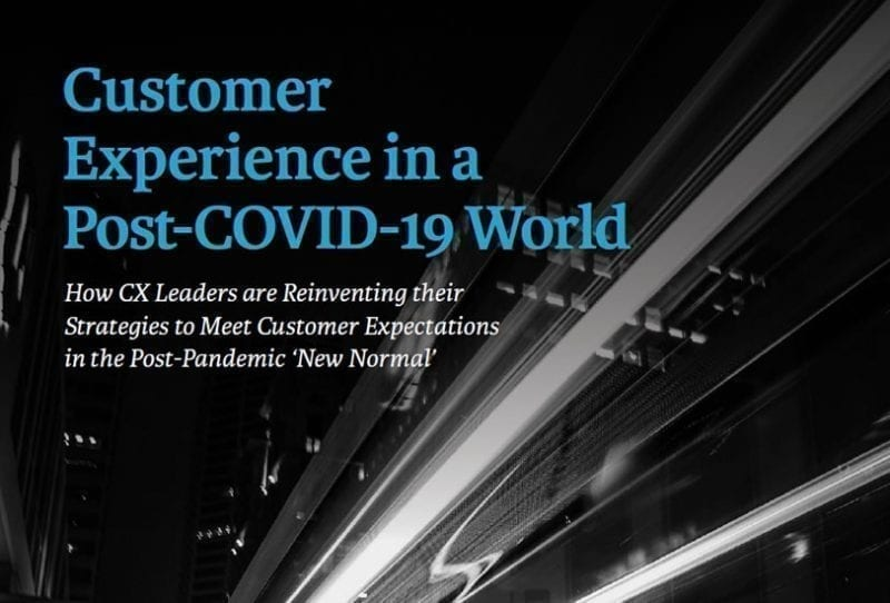 CX experience in a post-COVID-19 world