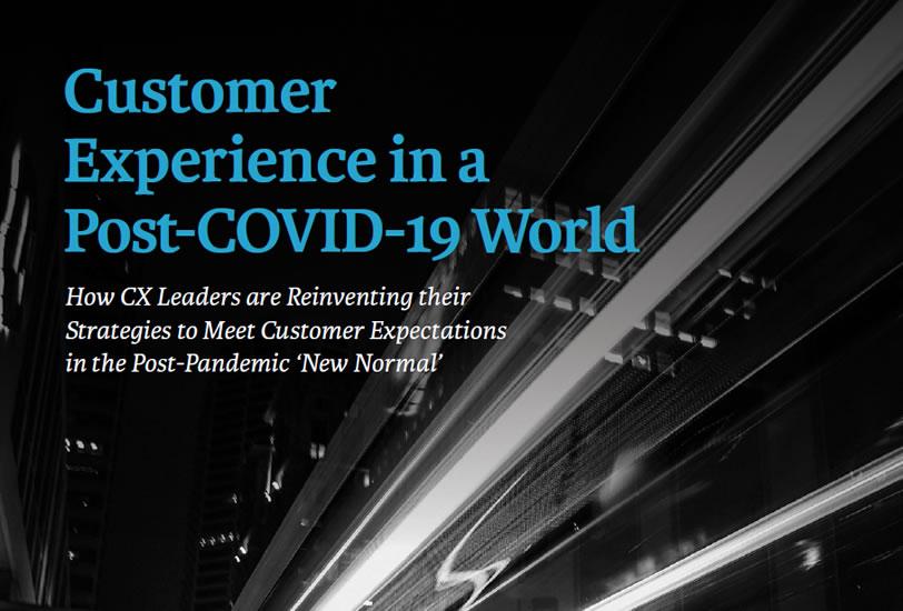 CX Experience in a Post-COVID World - Corinium Intelligence