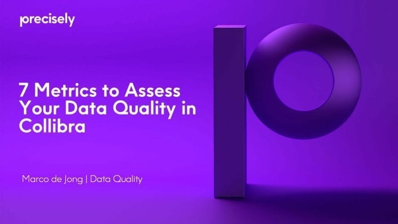 7 Metrics to Assess Data Quality in Collibra
