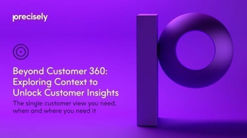 Beyond Customer 360: Exploring Context to Unlock Customer Insights