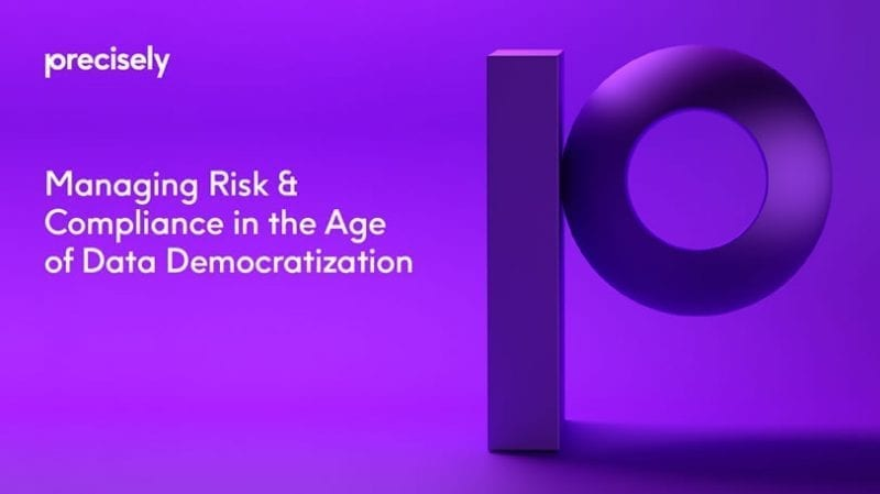 Managing Risk and Compliance in the Age of Data Democratization