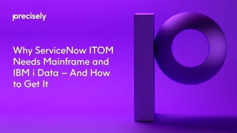 Why ServiceNow ITOM Needs Mainframe and IBM i Data