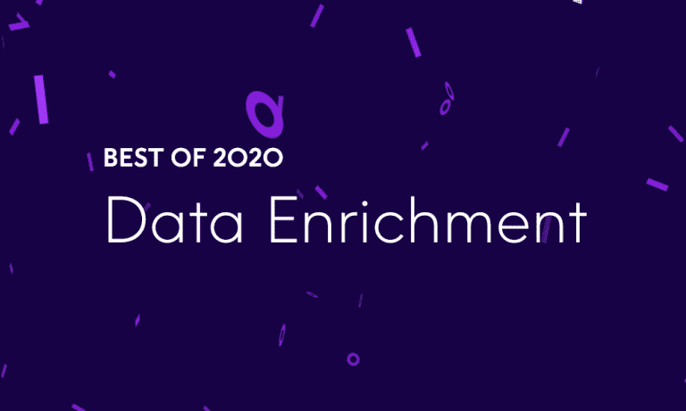 Best of 2020 - Top 5 Data Enrichment Blog Posts