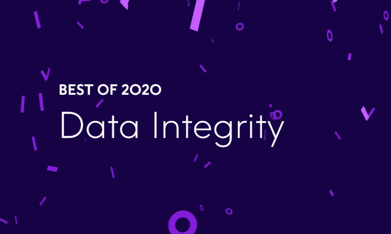 Best of 2020 – Top 7 Data Integrity Blog Posts