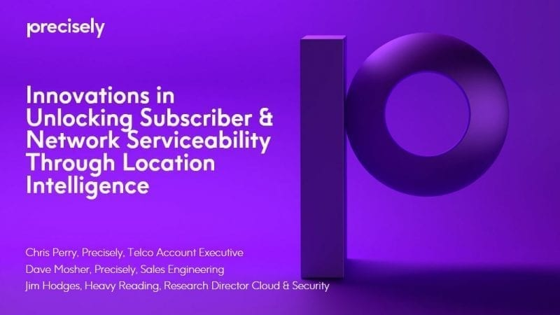 Innovations in Unlocking Subscriber and Network Serviceability through Location Intelligence