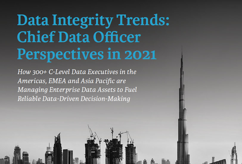 Data Integrity Trends: Chief Data Officer Perspectives in 2021