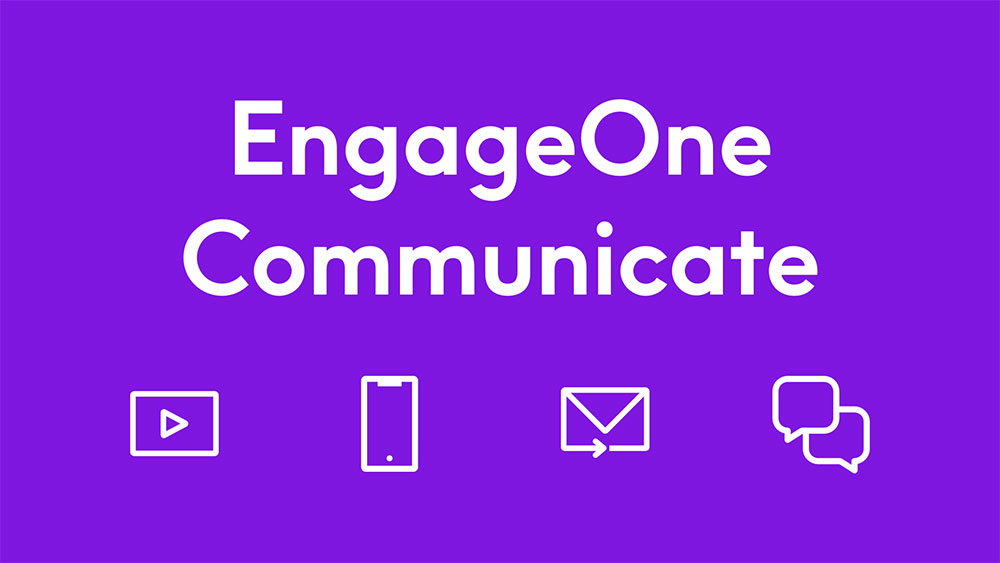 Announcing EngageOne Communicate