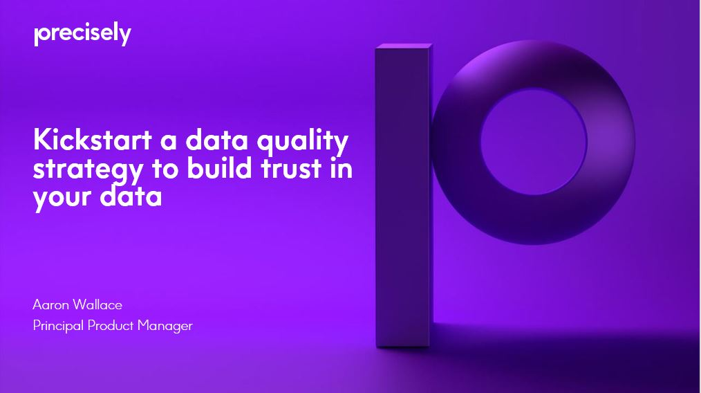 Kickstart a data quality strategy to build trust in your data